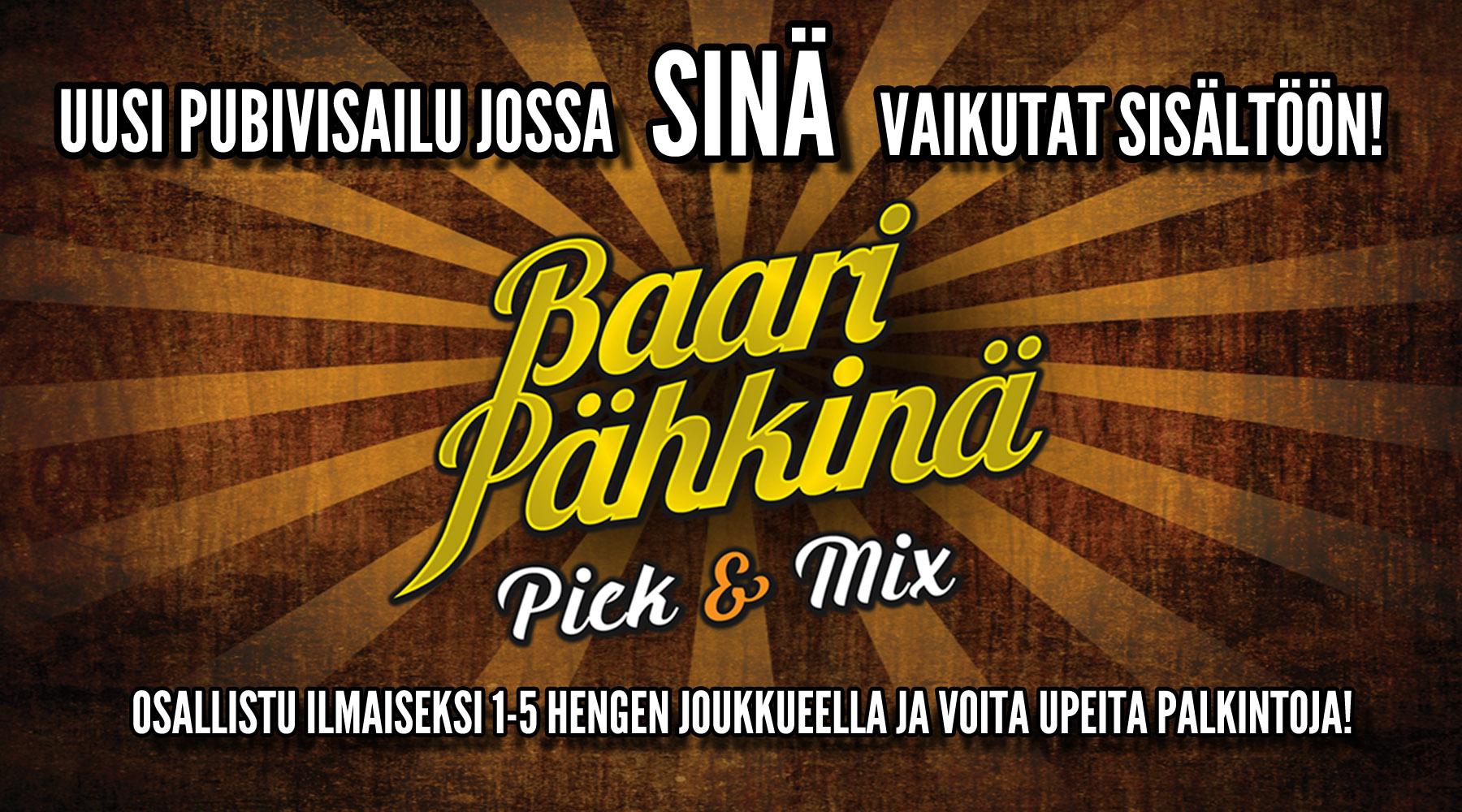 Baaripähkinä Pick & Mix pubivisa la 03.02. kello 20:00